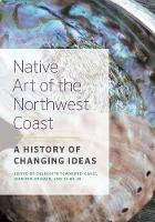 Native Art of the Northwest Coast