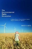 The Environmental Rights Revolution: A Global Study of Constitutions, Human Rights, and the Environment - Law and Society (Paperback)
