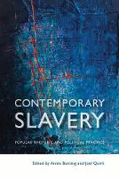 Contemporary Slavery: Popular Rhetoric and Political Practice - Law and Society (Hardback)