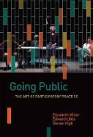 Going Public: The Art of Participatory Practice - Shared: Oral and Public History (Paperback)