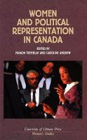 Women and Political Representation in Canada - Women's Studies (Paperback)
