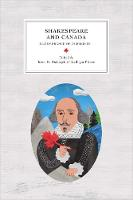 Shakespeare and Canada: Remembrance of Ourselves - Reappraisals: Canadian Writers (Paperback)