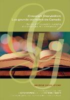 Canada's Storytellers | Les grands ecrivains du Canada: The GG Literary Award Laureates | Les laureats des Prix litteraires du GG (Hardback)