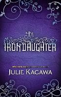 The Iron Daughter - The Iron Fey Book 2 (Paperback)