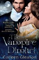 The Vampire Dimitri - A Book of the Regency Draculia (Paperback)