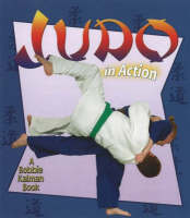 Judo in Action - Sports in Action (Hardback)