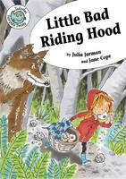 Little Bad Riding Hood - Tadpole: Fairytale Twists (Paperback)