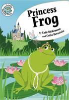 Princess Frog - Tadpole: Fairytale Twists (Paperback)
