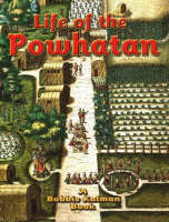 Life of the Powhatan - Native Nations of North America S. (Paperback)