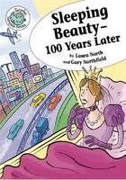 Sleeping Beauty - 100 Years Later - Tadpole: Fairytale Twists (Paperback)