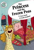The Princess and the Frozen Pea - Tadpole: Fairytale Twists (Paperback)