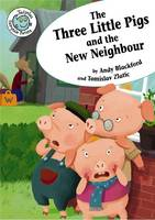 The Three Little Pigs & the New Neighbour - Tadpole: Fairytale Twists (Paperback)