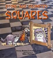 Stone Age Geometry Squares - Stone Age Geometry (Paperback)