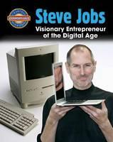 Steve Jobs: Visionary Entrepreneur of the Digital Age - Crabtree Groundbreaker Biographies (Paperback)