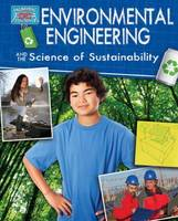 Environmental Engineering and the Science of Sustainability - Engineering in Action (Paperback)
