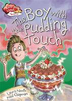 Boy with Pudding Touch - Race Ahead with Reading (Paperback)