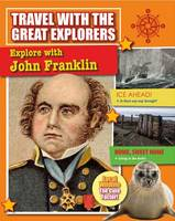 Explore With John Franklin - Travel With Great Explorers (Paperback)