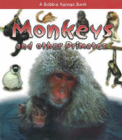 Monkeys and Other Primates (Paperback)