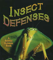 Insect Defenses - World of Insects (Hardback)