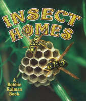 Insect Homes - World of Insects (Hardback)