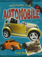 Inventing the Automobile - Breakthrough Inventions S. (Hardback)