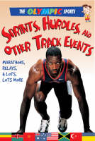 Sprints, Hurdles, and Other Track Events - Olympic Sports (Saunders) (Paperback)