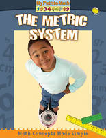 The Metric System - My Path to Math (Library) (Hardback)