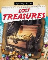 Lost Treasures - Mystery Files (Paperback)