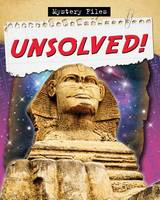 Unsolved! - Mystery Files (Paperback)