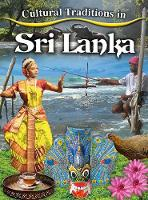 Cultural Traditions in Sri Lanka - Cultural Traditions in My World (Paperback)