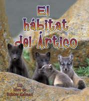 El Habitat del Artico (Paperback)