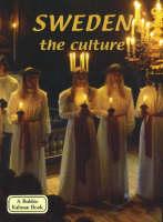 Sweden, the Culture - Lands, Peoples & Cultures (Hardback)