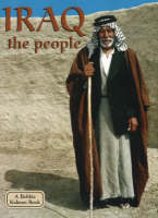 Iraq, the People - Lands, Peoples & Cultures (Paperback)