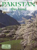 Pakistan, the Land - Lands, Peoples & Cultures (Paperback)