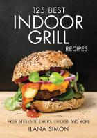 125 Best Indoor Grill Recipes (Paperback)