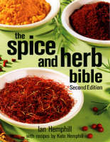 The Spice and Herb Bible (Paperback)
