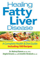 Healing Fatty Liver Disease: A Complete Health & Diet Guide (Paperback)