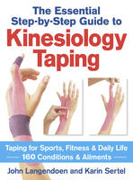 Kinesiology Taping: The Essential Step-by-Step Guide