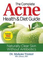 Complete Acne Health and Diet Guide