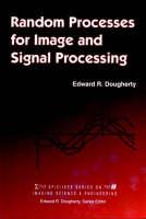 Random Processes for Image Signal Processing - SPIE/IEEE Series on Imaging Science & Engineering (Hardback)
