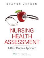 Nursing Health Assessment: A Best Practice Approach (Hardback)
