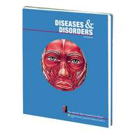 Diseases and Disorders: The World's Best Anatomical Charts - The World's Best Anatomical Chart Series