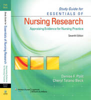 Study Guide for Essentials of Nursing Research: Appraising Evidence for Nursing Practice (Paperback)