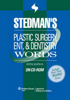Stedman's Plastic Surgery, ENT and Dentistry Words: Single User