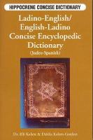 Ladino-English / English-Ladino Concise Encyclopedic Dictionary (Judeo-Spanish) (Paperback)
