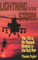 Lightning in the Storm: The 101st Air Assault Division in the Gulf War (Paperback)