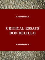 Critical Essays on Don Delillo: Critical Essays on Don Delillo - Twayne's Critical Essays on American Literature (Hardback)