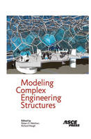 Modeling Complex Engineering Structures (Hardback)
