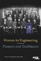 Women in Engineering: Pioneers and Trailblazers (Paperback)