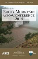 Rocky Mountain Geo-Conference 2014 - Geotechnical Practice Publications (Paperback)